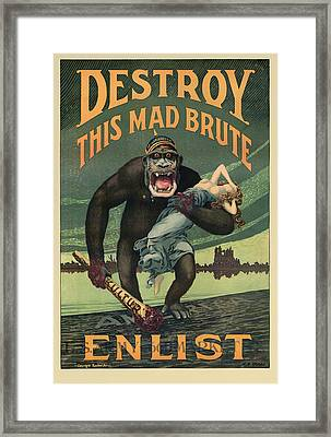 Destroy This Mad Brute - Wwi Army Recruiting  Framed Print by War Is Hell Store