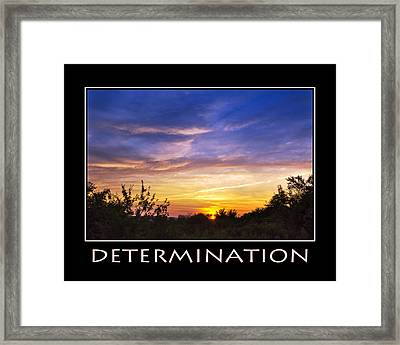Determination Inspirational Motivational Poster Art Framed Print by Christina Rollo