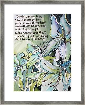 Framed Print featuring the painting Deuteronomy 6 5-6 by Mindy Newman