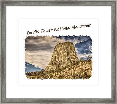 Devils Tower Inspiration 2 Framed Print