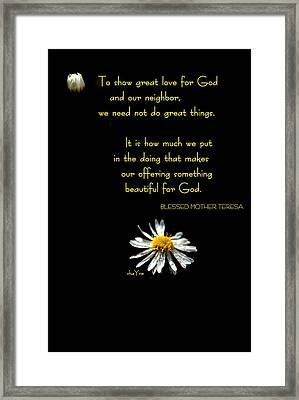 Do Little Things With Big Love Framed Print