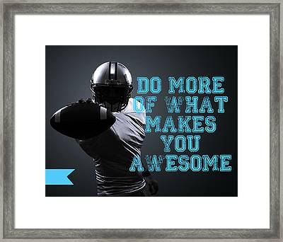 Do More Of What Makes You Awesome Framed Print by Crista Dearinger