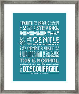 Do Not Be Discouraged Framed Print by Megan Romo