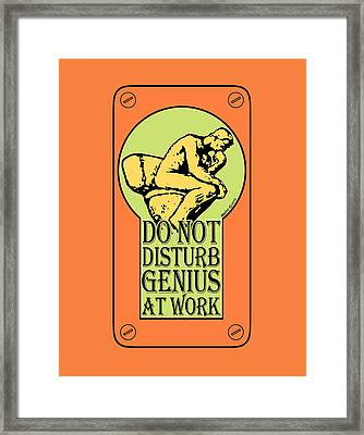 Do Not Disturb, Genius At Work Framed Print