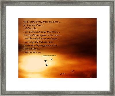 Do Not Weep Framed Print by Denise Romano