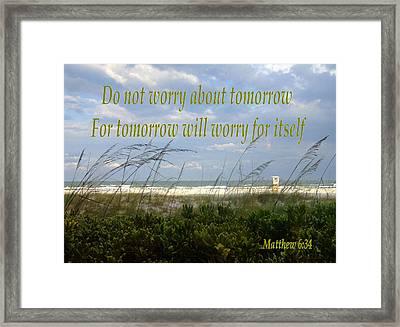 Do Not Worry Framed Print