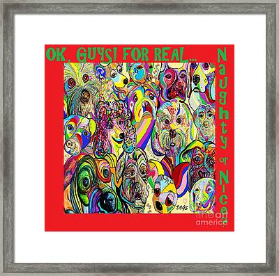 Dogs, Dogs, Dogs Naughty Or Nice Framed Print by Eloise Schneider