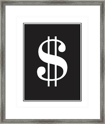 Dollar Sign - Poster Framed Print