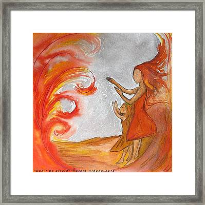 Don't Be Afraid Framed Print by Gioia Albano