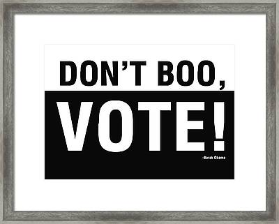 Don't Boo Vote- Art By Linda Woods Framed Print by Linda Woods