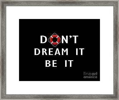 Don't Dream It Be It Rocky Horror Picture Show Tee Framed Print
