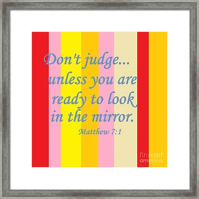 Don't Judge Framed Print by Eloise Schneider