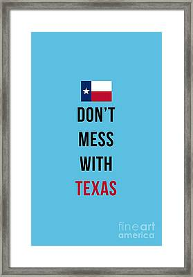 Don't Mess With Texas Tee Blue Framed Print by Edward Fielding