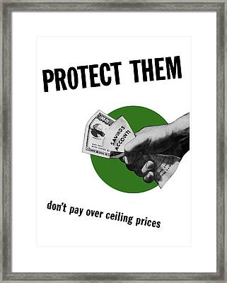 Don't Pay Over Ceiling Prices Framed Print