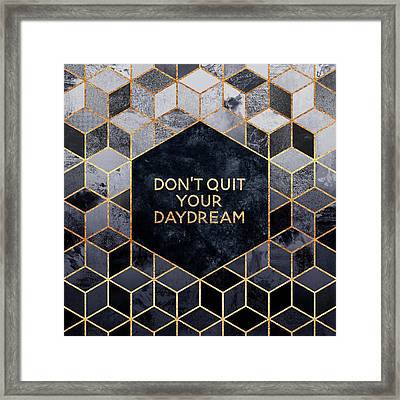 Don't Quit Your Daydream Framed Print by Elisabeth Fredriksson