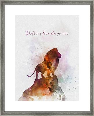 Don't Run From Who You Are Framed Print