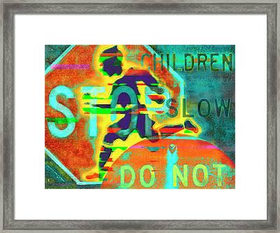 Don't Slow Children Framed Print