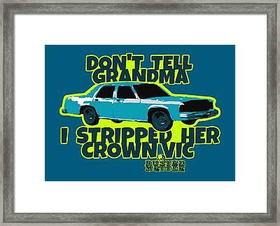 Don't Tell Grandma Framed Print