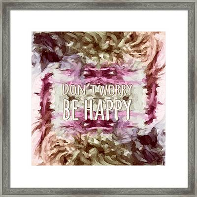 Framed Print featuring the  Don't Worry Be Happy by Bonnie Bruno