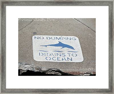 Drains To Ocean Framed Print by Sacred  Muse