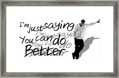 Drake - Do Better By Gbs Framed Print by Anibal Diaz
