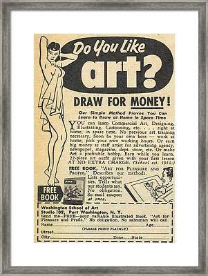Draw For Money Framed Print