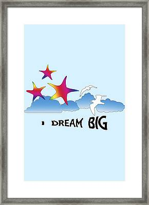 Dream Big Framed Print by Judi Saunders