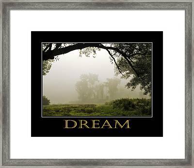 Dream  Inspirational Motivational Poster Art Framed Print by Christina Rollo