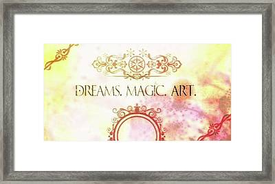 #dreams #magic #art #creativity Framed Print by Michal Dunaj