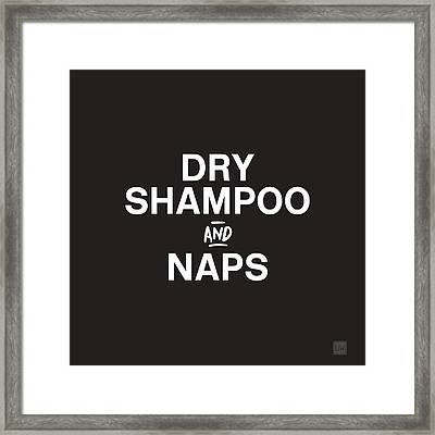 Dry Shampoo And Naps Black And White- Art By Linda Woods Framed Print