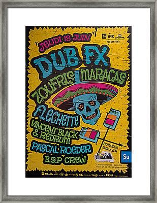 Dub Fx And Zoufris Maracas Poster Framed Print