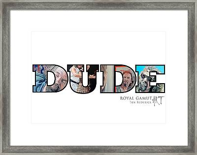 Dude Abides Framed Print