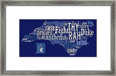 Duke - We Thy Anthems Raise Framed Print