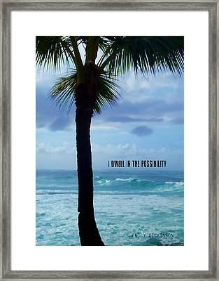 Dwell In Paradise Quote Framed Print