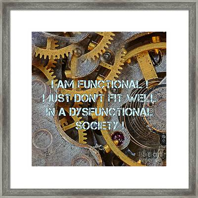 Dysfunctional Framed Print by John Malone