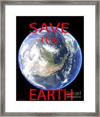 Save The Earth Framed Print by Jerome Stumphauzer
