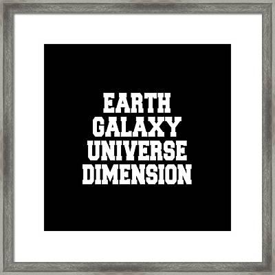 Earth Galaxy Universe Dimension Framed Print