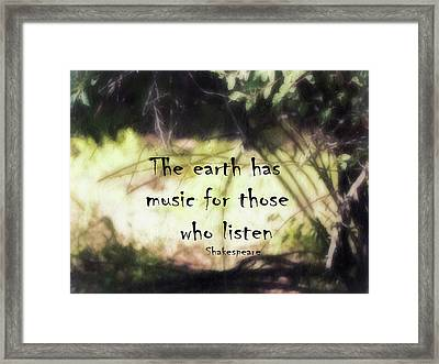 Earth Music Shakespeare Quote Framed Print by Ann Powell