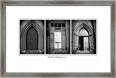 Earthly Obligations Framed Print