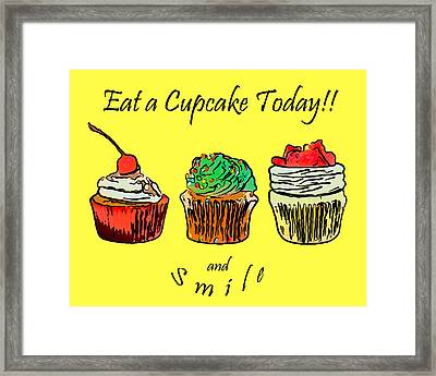 Eat A Cupcake Today . And Smile Framed Print by Wingsdomain Art and Photography
