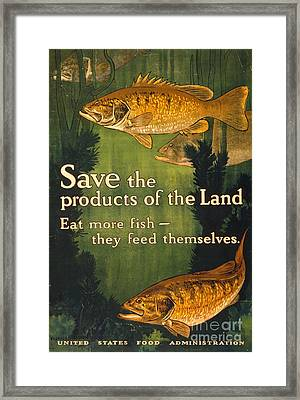 Framed Print featuring the photograph Eat More Fish Vintage World War I Poster by John Stephens