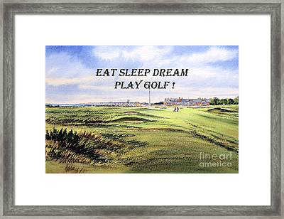 Framed Print featuring the painting Eat Sleep Dream Play Golf - Royal Troon Golf Course by Bill Holkham