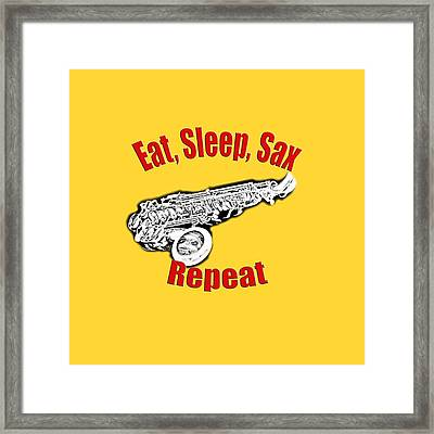 Eat Sleep Sax Repeat Framed Print
