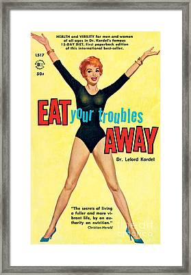Eat Your Troubles Away Framed Print