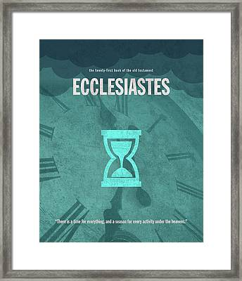 Ecclesiastes Books Of The Bible Series Old Testament Minimal Poster Art Number 21 Framed Print by Design Turnpike