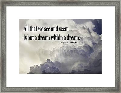Edgar Allen Poe Quote And Clouds Framed Print by Keith Webber Jr