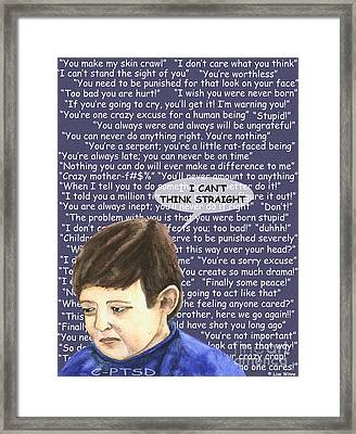 Effects Of Verbal Abuse Framed Print