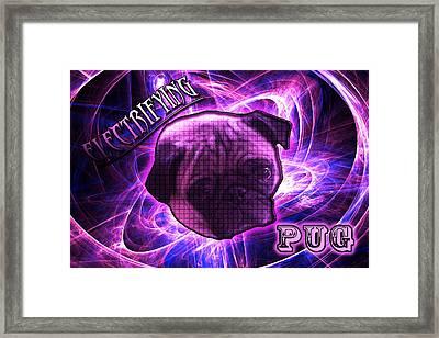 Electrifying Pug Framed Print