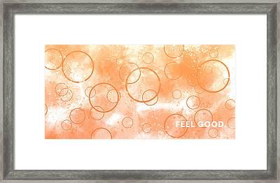 Emotional Art Feel Good Framed Print by Melanie Viola