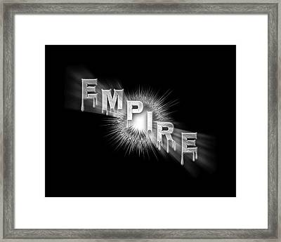 Empire - The Rule Of Power Framed Print